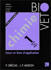 Chimie 1--: Cours et tests d'application