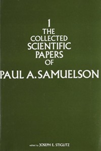 Collected Scientific Papers of Paul A. Samuelson