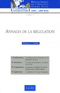 Annales de la régulation : Tome 1, (2006)