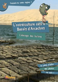 L'Ostreiculture Dans le Bassin d'Arcachon