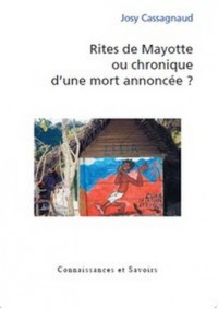Rites de Mayotte ou chronique d'une mort annoncée ?