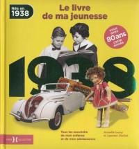 1938, Le Livre de ma jeunesse