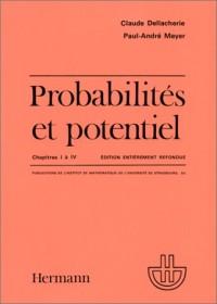 Probabilités et potentiel, châpitre I à IV
