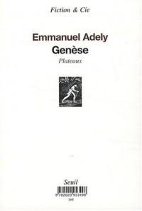 Genèse (chronologie) et Genèse (plateaux)