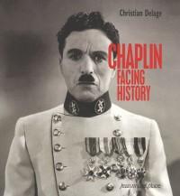 Chaplin Facing History