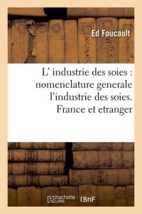 Industrie des Soies France et Etranger