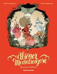 Alienor Mandragore, Tome 3 : Les portes d'Avalon
