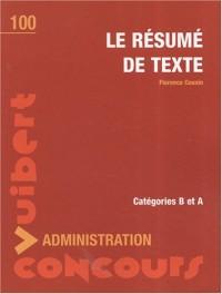 Le résumé de texte : Concours administration catégories B et A