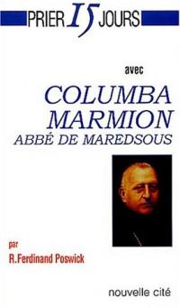 Prier 15 jours avec Columba Marion