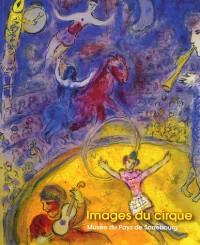 Images du cirque : Clowns, écuyères, funambules - Marc Chagall, l'âme du cirque