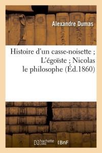 Histoire d un Casse Noisette  ed 1860