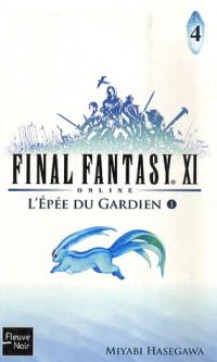 Final Fantasy XI, Tome 4 : L'épée du gardien