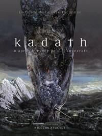 Kadath - le Guide de la Cite Inconnue Nouvelle Édition