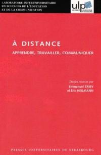 A distance : Apprendre, travailler, communiquer