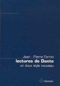 Lectures de Dante : Un doux style nouveau
