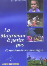 La Maurienne à petits pas