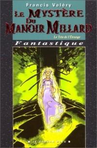 Le Mystère du Manoir Millard