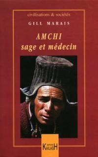 Amchi, sage et médecin