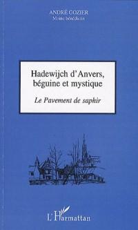 Hadewijch d'Anvers, béguine et mystique : Le Pavement de saphir