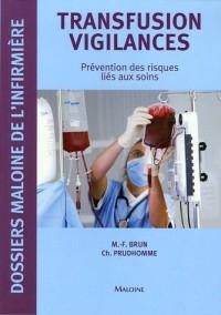 Transfusion vigilances : Prévention des risques liés aux soins