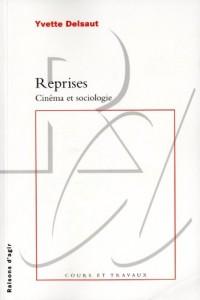 Reprises : Cinéma et sociologie