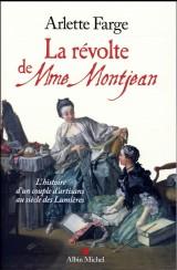 La révolte de Mme Montjean : L'histoire d'un couple d'artisans au siècle des Lumières