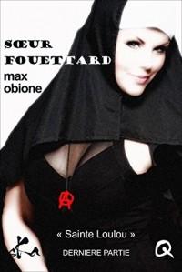Sœur Fouettard - 6: Novella érotique