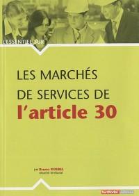 Les marchés de services de l'article 30