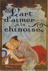 L'art d'aimer à la chinoise