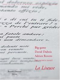 La Liseuse - Prix Monica Danet - Big-Game, D. Dubois, A. Rovero