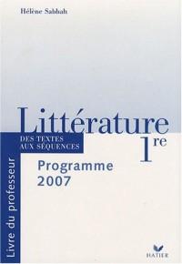 Littérature 1e : Livre du professeur