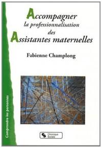 Accompagnement Professionnalisation Assistantes Maternelles