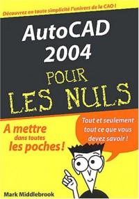 Autocad 2004, poche pour nuls