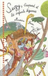 Suzy, Gaspard et les enfants bizarres