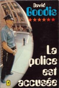 La police est accusée