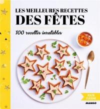 Les meilleurs recettes des fêtes