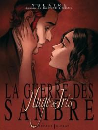 La guerre des Sambre : Hugo & Iris : Coffret 3 volumes