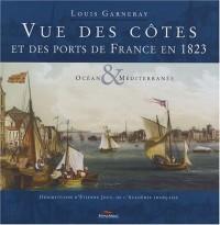 Vue des côtes et des ports de France en 1823