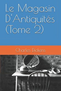 Le Magasin D'Antiquités (Tome 2)