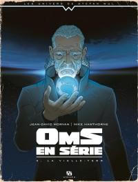 Wul-oms en serie t03-la vieille terreur