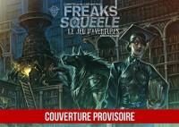 Freaks' Squeele Livret + Ecran