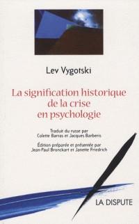 Signification historique de la crise en psychologie
