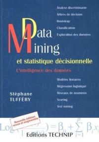 Data Mining et statistique décisionnelle - Nouvelle édition