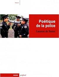 Poétique de la police