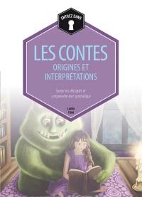 Les contes : origines et interprétations