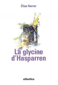 La Glycine d' Hasparren