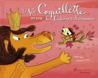 La fée Coquillette aime les histoires d'amour