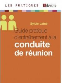 Guide Pratique d Entrainement a la Conduite de Reunion