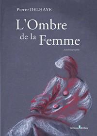 L'Ombre de la Femme