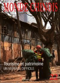 Tourisme et Patrimoine en Chine (N.22 Ete 2010)